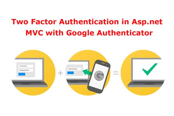 How to Implementing Two Factor Authentication in Asp net MVC