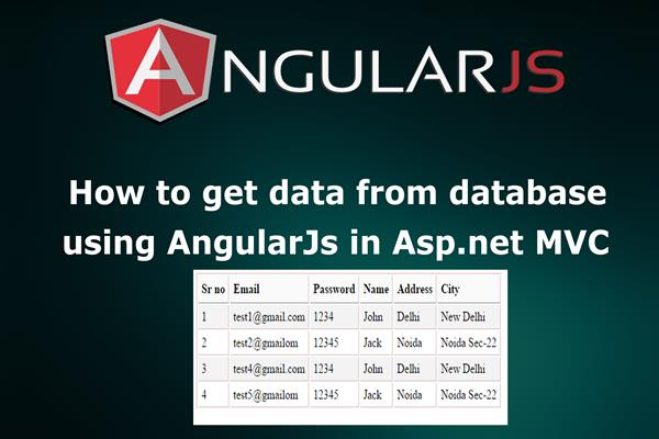 How to Get and Display Table Data from Database using AngularJs in